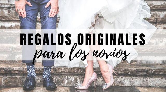 Regalos originales para los novios de una boda